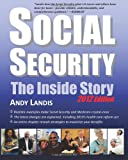 Social Security: The Inside Story, 2012 Edition