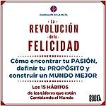 La Revolución de la Felicidad [The Revolution of Happiness] | Guadalupe De La Mata