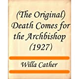 (The Original) Death Comes for the Archbishop (1927)