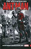 Image of The Astonishing Ant-Man Vol. 1: Everybody Loves Team-Ups