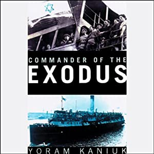 Commander of the Exodus | [Yoram Kaniuk]