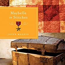 Maybelle in Stitches Audiobook by Joyce Magnin Narrated by Elisa Carlson