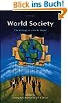 World Society: The Writings of John W...