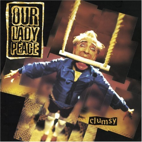 Our Lady Peace – Clumsy (1997) [FLAC]