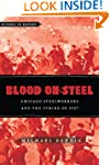 Blood on Steel: Chicago Steelworkers...
