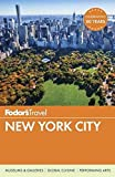 Fodor s New York City (Full-color Travel Guide)