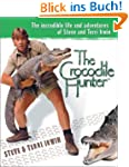 The Crocodile Hunter: The Incredible...