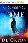 Crossing In Time (Between Two Evils B...