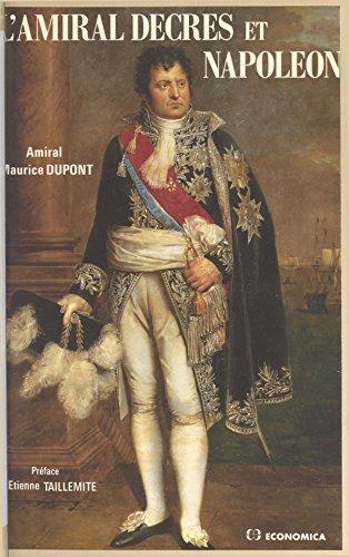 lamiral-decres-et-napoleon-ou-la-fidelite-orageuse-dun-ministre