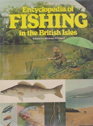 ENCYCLOPAEDIA OF FISHING IN THE BRITISH ISLES