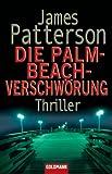 Die Palm-Beach-Verschwörung: Roman GÜNSTIG