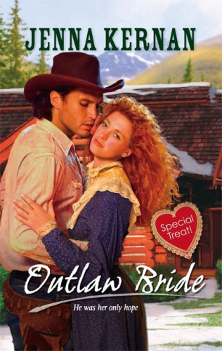 Outlaw Bride (Harlequin Historical Series), JENNA KERNAN