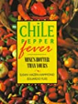 Chile Pepper Fever: Mine's Hotter Tha...
