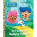 It's Time for Bubble Puppy! (Bubble Guppies) (Little Golden Book)