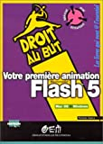 Votre premi�re animation Flash 5