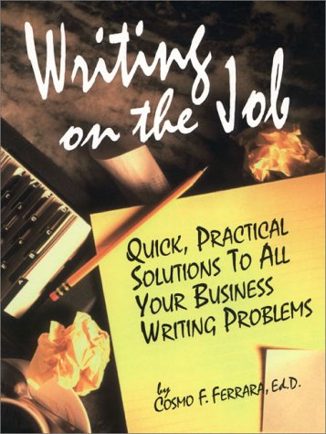 Writing on the Job, FERRARA