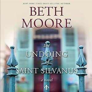 The Undoing of Saint Silvanus Audiobook