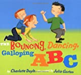 The Bouncing, Dancing, Galloping ABC