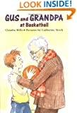 Gus and Grandpa at Basketball