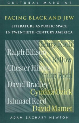 Facing Black and Jew: Literature as Public Space in Twentieth-Century America (Cultural Margins)