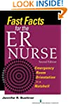 Fast Facts for the ER Nurse: Emergenc...