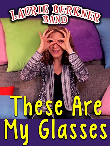 """These Are My Glasses"" Music Video by Laurie Berkner"