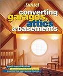 Converting Garages Attics & Basements...