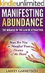 Manifesting Abundance: The Miracle of...