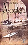 img - for Necroslog a, una Antolog a de la muerte (Spanish Edition) book / textbook / text book