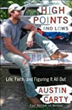 High Points and Lows: Life, Faith, and Figuring It All Out