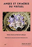 echange, troc Collectif, Bernard Lafargue - Figures de l'art, N° 6 : Anges et chimères du virtuel