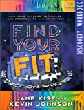 img - for Find Your Fit Discovery Workbook (LifeKeys 4 Teens) book / textbook / text book