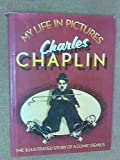 My Life In Pictures Charles Chaplin