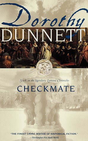Checkmate: Sixth in the Legendary Lymond Chronicles