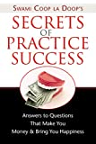 Secrets of Practice Success