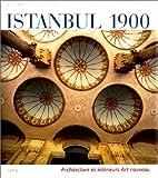 echange, troc Diana Barillari, Ezio Godoli - Istanbul 1900. Achitecture et Intérieurs