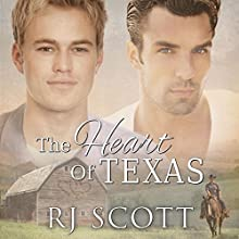 The Heart of Texas: Texas Series, Book 1 Audiobook by RJ Scott Narrated by Sean Crisden