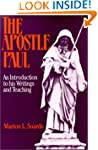 Apostle Paul, The: An Introduction to...