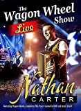 Nathan Carter The Wagon Wheel Show Live DVD