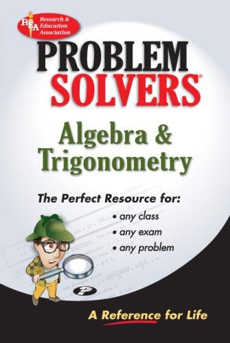 Algebra & Trigonometry Problem Solver (REA) (Problem Solvers), Jerry R. Shipman