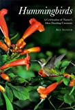Hummingbirds: A Celebration of Nature's Most Dazzling Creatures (0762404205) by Sonder, Ben