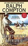 Ralph Compton Brother's Keeper (Ralph Compton Western Series)
