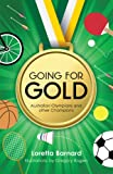img - for Going For Gold: Australian Olympians and Other Champions book / textbook / text book