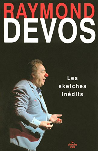 Les sketches inédits