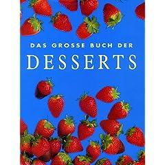 Das Grosse Buch der Desserts (Cookery)