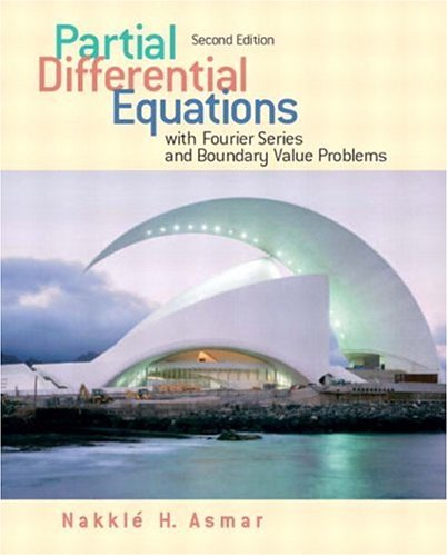 Partial differential equations with Fourier series and BVP