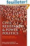 Civil Resistance and Power Politics:...