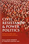 Civil Resistance and Power Politics:...