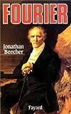 echange, troc Jonathan Beecher - Fourier, le visionnaire et son monde