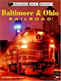 Baltimore and Ohio Railroad (Railroad Color History)